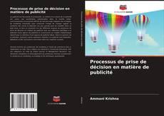 Processus de prise de décision en matière de publicité kitap kapağı