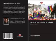 Copertina di L'égalité du mariage et l'église