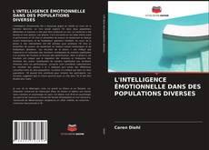 Обложка L'INTELLIGENCE ÉMOTIONNELLE DANS DES POPULATIONS DIVERSES
