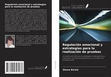 Portada del libro de Regulación emocional y estrategias para la realización de pruebas