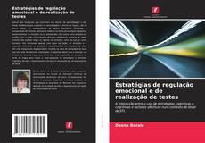 Bookcover of Estratégias de regulação emocional e de realização de testes