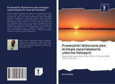 Bookcover of Przewodniki Wykonania jako strategia zapamiętywania utworów fletowych