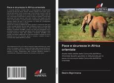 Couverture de Pace e sicurezza in Africa orientale