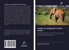 Обложка Vrede en veiligheid in Oost-Afrika