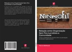 Bookcover of Relação entre Organização Sem Fins Lucrativos e Comunidade
