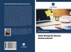 Borítókép a  Hallo Erfolg! Du bist das Business Event! - hoz