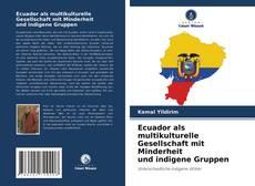 Capa do livro de Ecuador als multikulturelle Gesellschaft mit Minderheit und indigene Gruppen