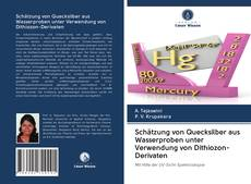 Обложка Schätzung von Quecksilber aus Wasserproben unter Verwendung von Dithiozon-Derivaten