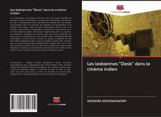 """Bookcover of Les lesbiennes """"Desis"""" dans le cinéma indien"""