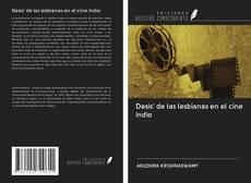 Bookcover of Desis' de las lesbianas en el cine indio