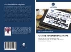 Bookcover of GIS und Verkehrsmanagement