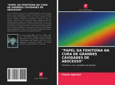 "Copertina di ""PAPEL DA FENITOÍNA NA CURA DE GRANDES CAVIDADES DE ABSCESSO"""