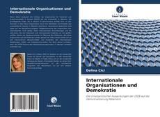Internationale Organisationen und Demokratie kitap kapağı