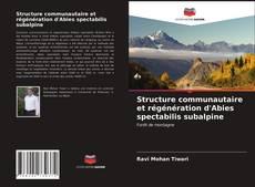 Copertina di Structure communautaire et régénération d'Abies spectabilis subalpine