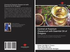 Buchcover von Control of Fusarium Oxysporum with Essential Oil of Oregano