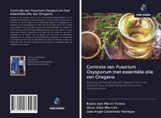 Portada del libro de Controle van Fusarium Oxysporum met essentiële olie van Oregano