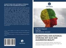 Обложка AUSROTTUNG DER AUTISMUS-STÖRUNG MIT HILFE DER AUGMENTED REALITY