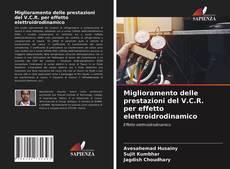 Обложка Miglioramento delle prestazioni del V.C.R. per effetto elettroidrodinamico