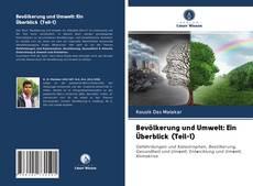 Bevölkerung und Umwelt: Ein Überblick (Teil-1)的封面