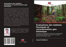Copertina di Évaluations des habitats fauniques et caractérisation géo-botanique
