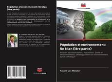Population et environnement : Un bilan (1ère partie) kitap kapağı