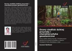 Portada del libro de Oceny siedlisk dzikiej przyrody i charakterystyka geootaniczna