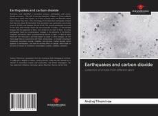 Couverture de Earthquakes and carbon dioxide