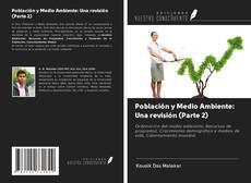 Bookcover of Población y Medio Ambiente: Una revisión (Parte 2)