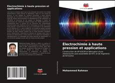 Couverture de Électrochimie à haute pression et applications