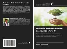 Bookcover of Población y Medio Ambiente: Una revisión (Parte 3)
