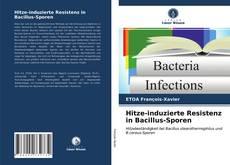 Capa do livro de Hitze-induzierte Resistenz in Bacillus-Sporen