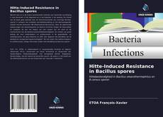 Bookcover of Hitte-Induced Resistance in Bacillus spores