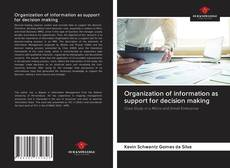 Couverture de Organization of information as support for decision making