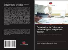 Borítókép a  Organisation de l'information comme support à la prise de décision - hoz