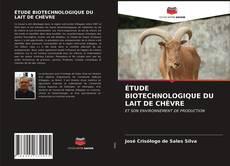 Couverture de ÉTUDE BIOTECHNOLOGIQUE DU LAIT DE CHÈVRE