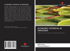 Portada del libro de ECONOMIC POTENTIAL IN AMAZONIA