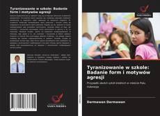 Portada del libro de Tyranizowanie w szkole: Badanie form i motywów agresji