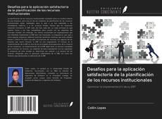 Bookcover of Desafíos para la aplicación satisfactoria de la planificación de los recursos institucionales