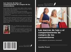 Portada del libro de Las marcas de lujo y el comportamiento de compra de los consumidores