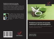 Обложка Działanie przeciwcukrzycowe niektórych ziół ajurwedyjskich