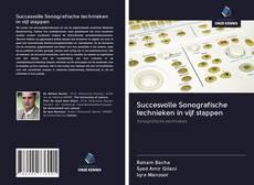 Succesvolle Sonografische technieken in vijf stappen的封面