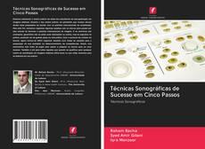 Capa do livro de Técnicas Sonográficas de Sucesso em Cinco Passos