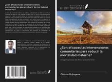 Portada del libro de ¿Son eficaces las intervenciones comunitarias para reducir la mortalidad materna?
