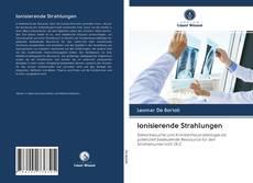 Borítókép a  Ionisierende Strahlungen - hoz
