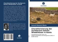 Bookcover of Charakterisierung der Zuchtpraxis kleiner Wiederkäuer in Kenia