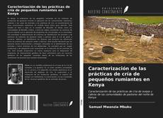 Borítókép a  Caracterización de las prácticas de cría de pequeños rumiantes en Kenya - hoz