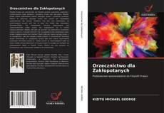Portada del libro de Orzecznictwo dla Zakłopotanych
