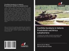 Bookcover of Conflitto fondiario in fattoria Produttività nell'Africa subsahariana
