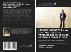 Couverture de LAS DISFUNCIONES EN LA CONTABILIDAD Y EL PAPEL DE LOS GRUPOS DE PRESIÓN CORPORATIVOS