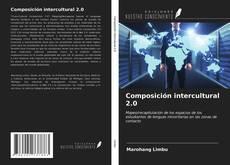 Portada del libro de Composición intercultural 2.0